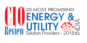 20 Most Promising Energy & Utility Solution Providers – 2018