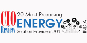 20 Most Promising Energy Solution Providers - 2017